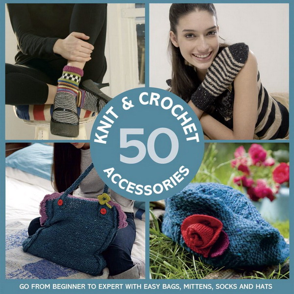 50 Knit & Crochet Accessories