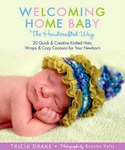 Welcoming Home Baby The Handcrafted Way