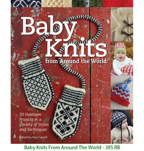 Baby Knits From Around The World - 385 RB