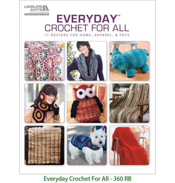 Everyday Crochet For All - 360 RB