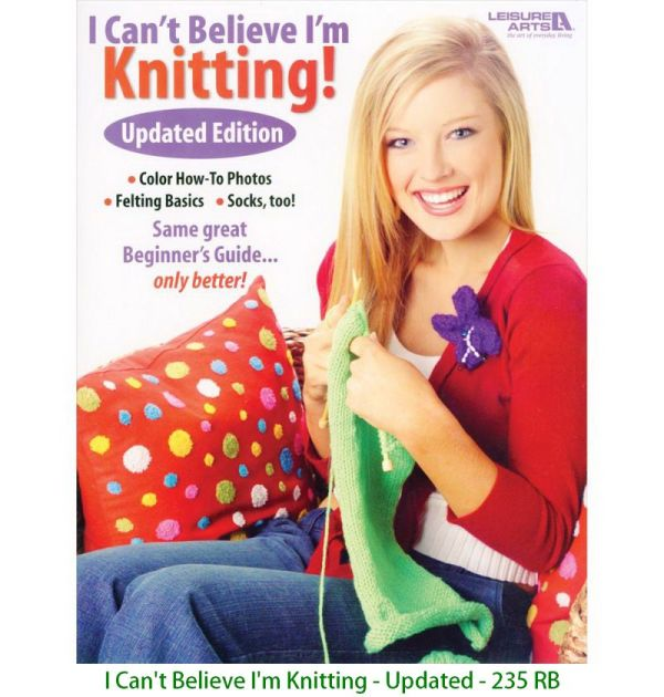 I Can't Believe I'm Knitting - Updated - 235 RB