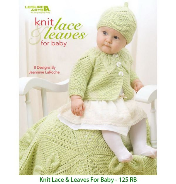 Knit Lace & Leaves For Baby - 125 RB