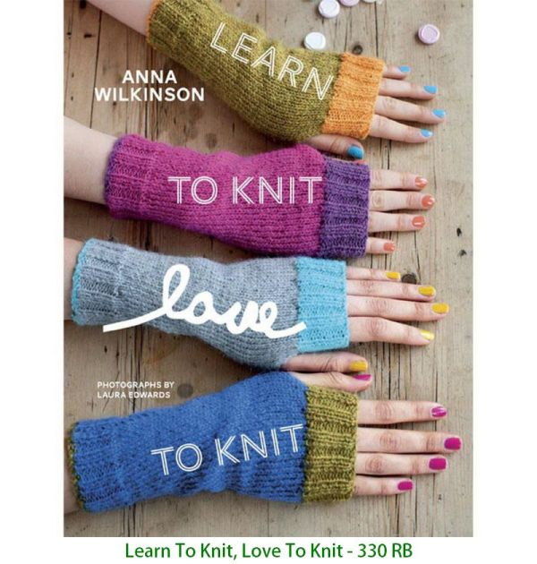 Learn To Knit, Love To Knit - 330 RB