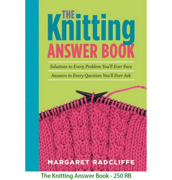 The Knitting Answer Book - 250 RB