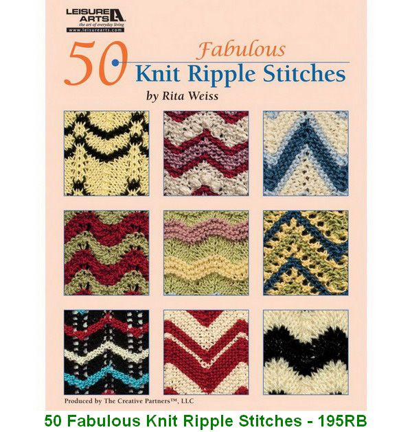 50 Fabulous Knit Ripple Stitches - 195RB