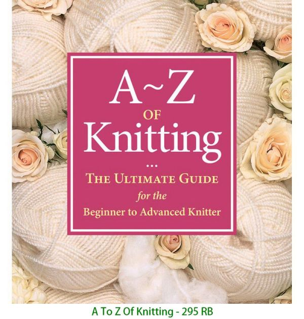 A To Z Of Knitting - 295 RB