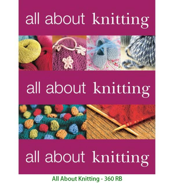All About Knitting - 360 RB
