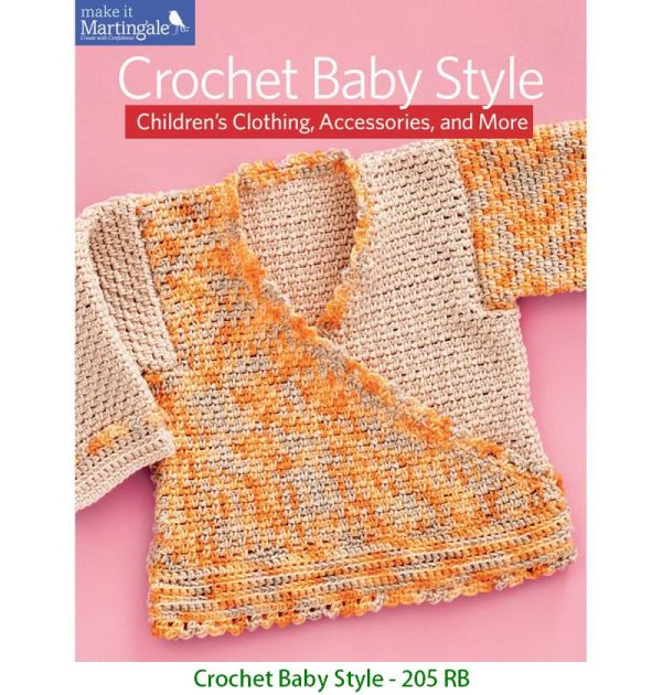 Crochet Baby Style - 205 RB