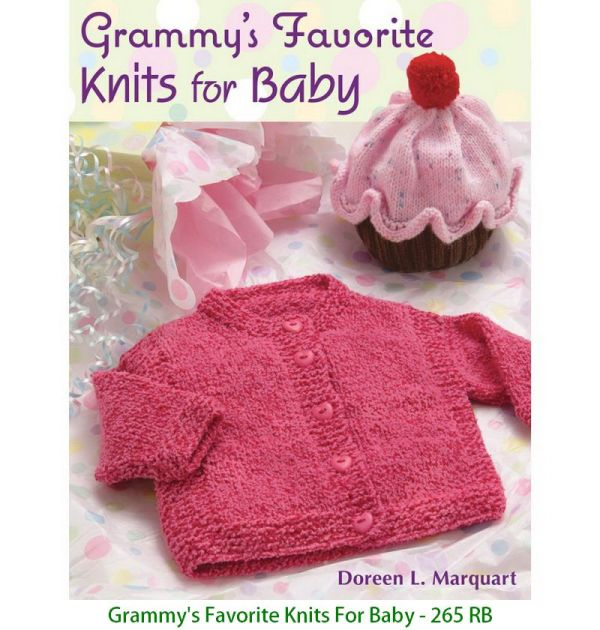 Grammy's Favorite Knits For Baby - 265 RB