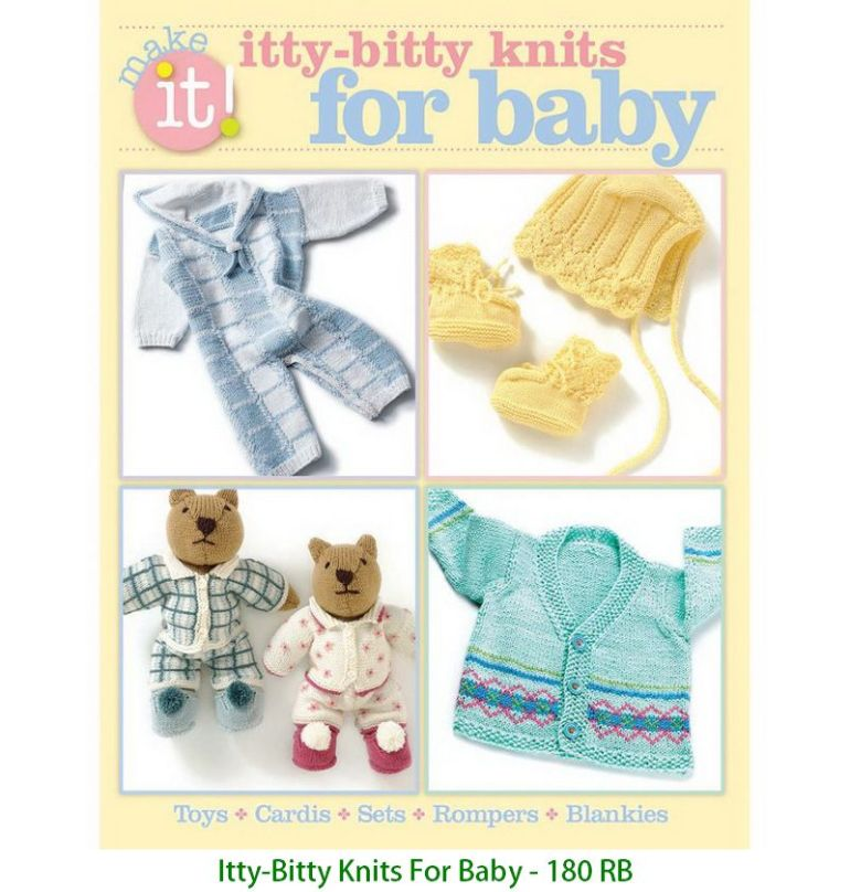 Itty-Bitty Knits For Baby - 180 RB