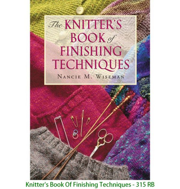 Knitter's Book Of Finishing Techniques - 315 RB
