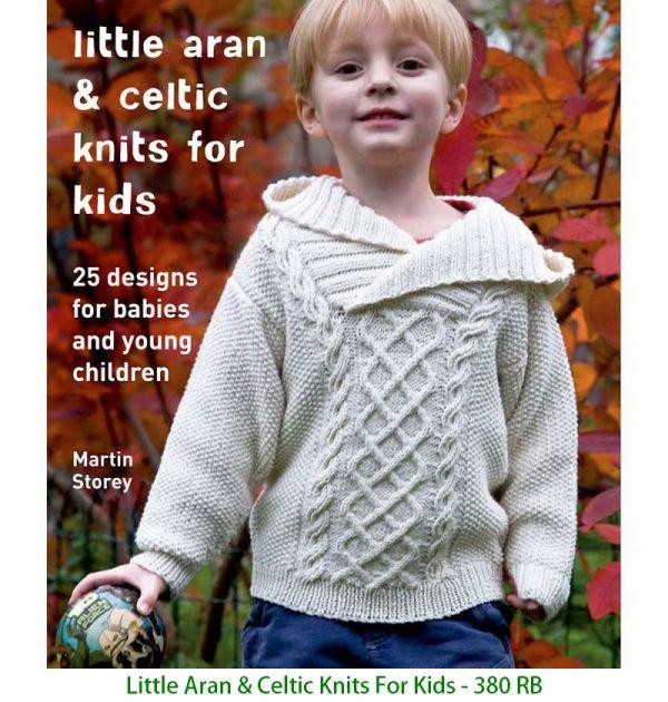 Little Aran & Celtic Knits For Kids - 380 RB