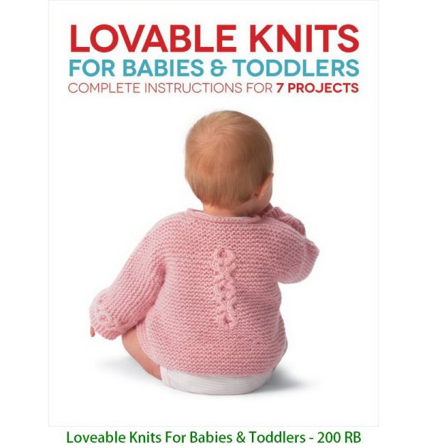 Loveable Knits For Babies & Toddlers - 200 RB