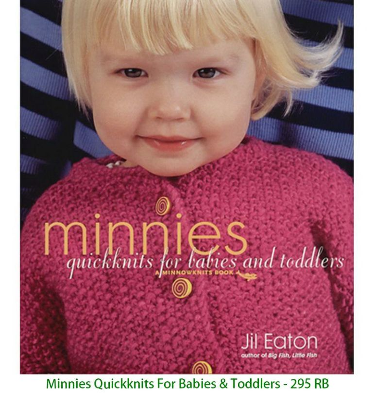 Minnies Quickknits For Babies & Toddlers - 295 RB