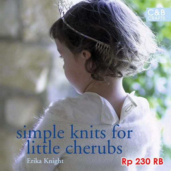 Simple Knits For Little Cherubs - 230 RB