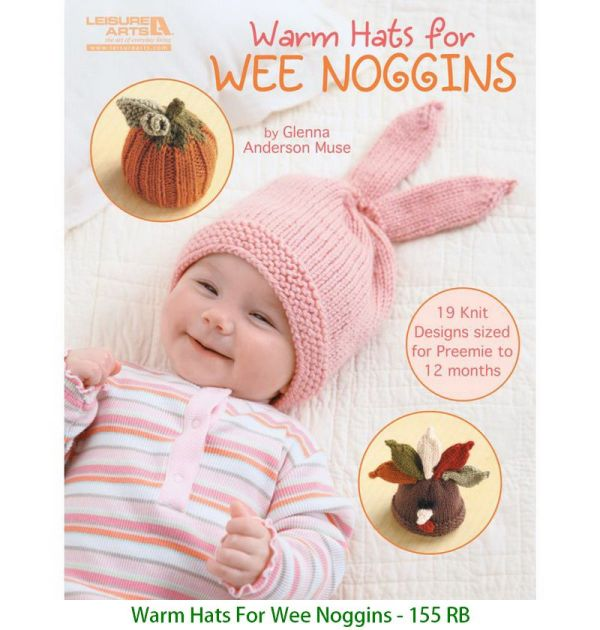 Warm Hats For Wee Noggins - 155 RB