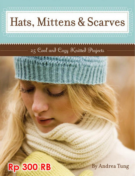 Hats, Mittens, & Scarves - 300 RB