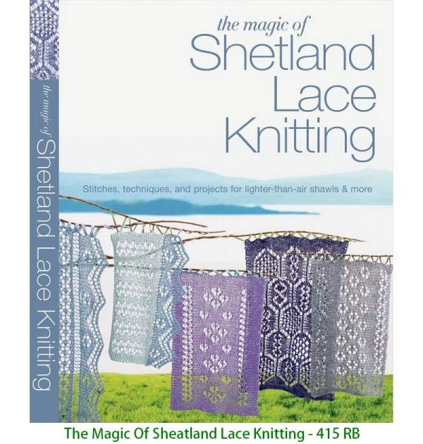 The Magic Of Sheatland Lace Knitting - 415 RB