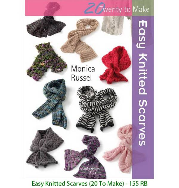 Easy Knitted Scarves (20 To Make) - 155 RB