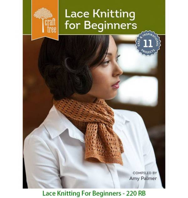 Lace Knitting For Beginners - 220 RB