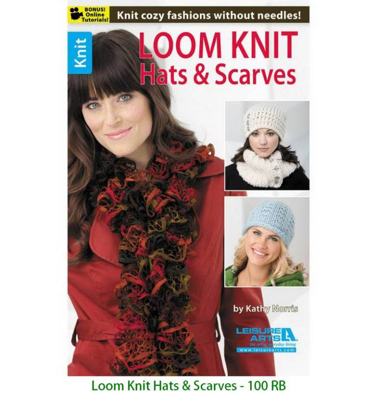 Loom Knit Hats & Scarves - 100 RB