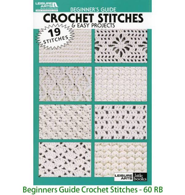 Beginners Guide Crochet Stitches - 60 RB