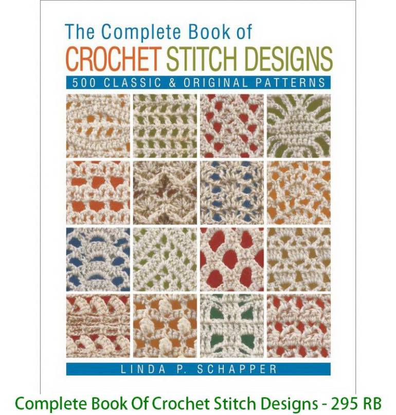 Complete Book Of Crochet Stitch Designs - 295 RB