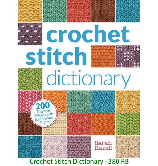Crochet Stitch Dictionary - 380 RB
