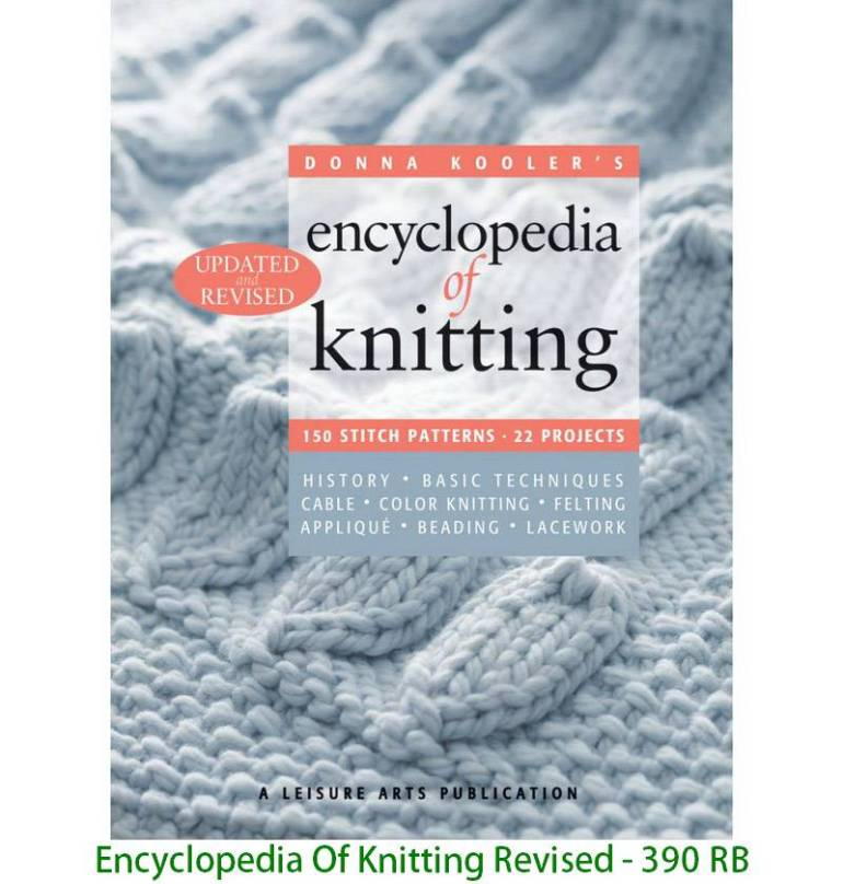 Encyclopedia Of Knitting Revised - 390 RB