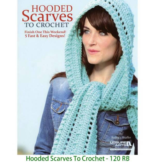 Hooded Scarves To Crochet - 120 RB