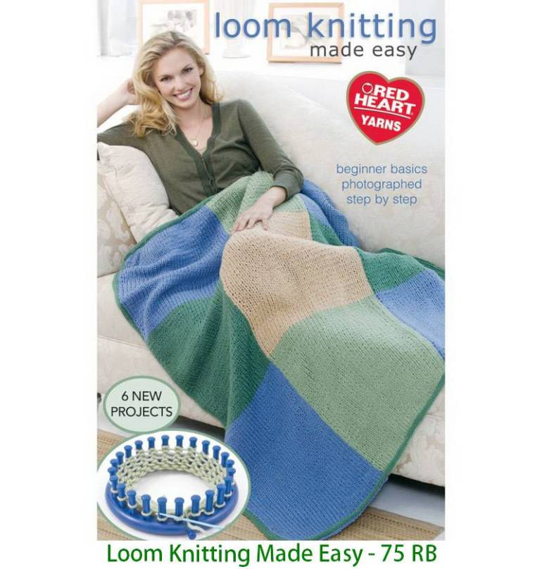 Loom Knitting Made Easy - 75 RB