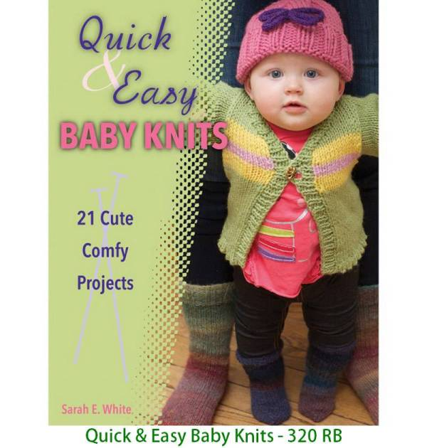 Quick & Easy Baby Knits - 320 RB
