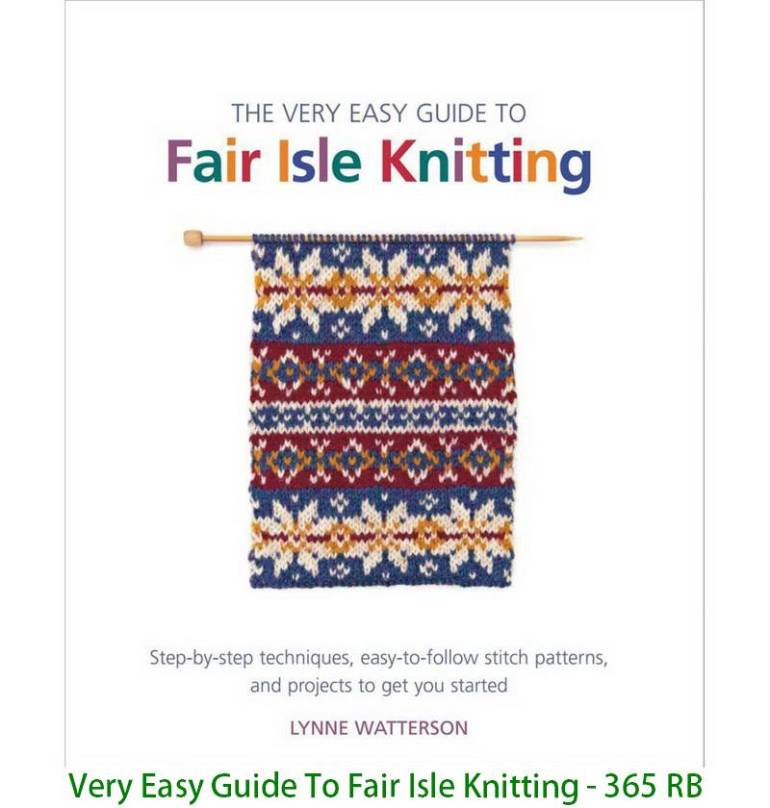 Very Easy Guide To Fair Isle Knitting - 365 RB