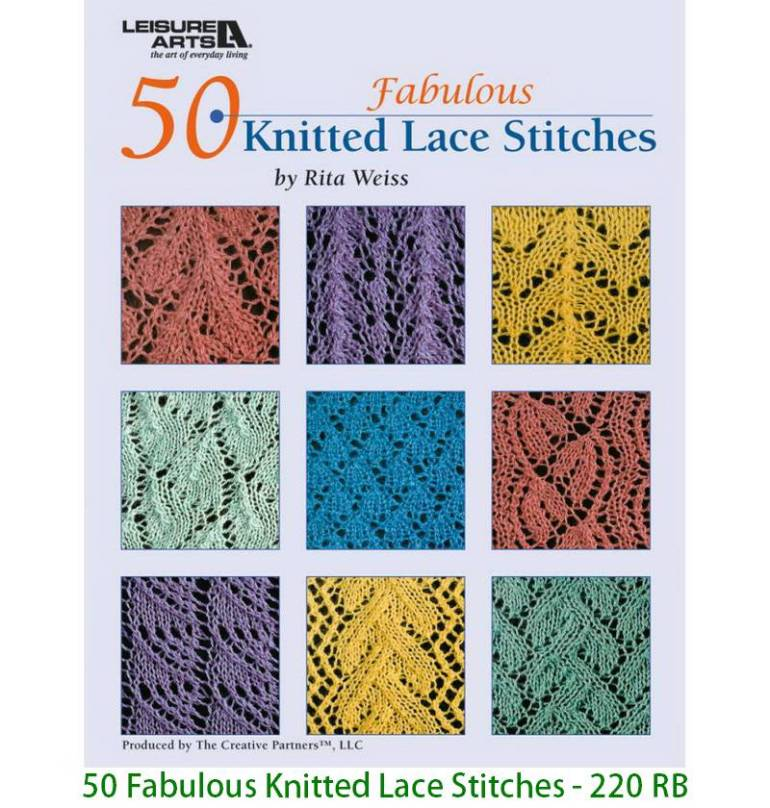 50 Fabulous Knitted Lace Stitches - 220 RB