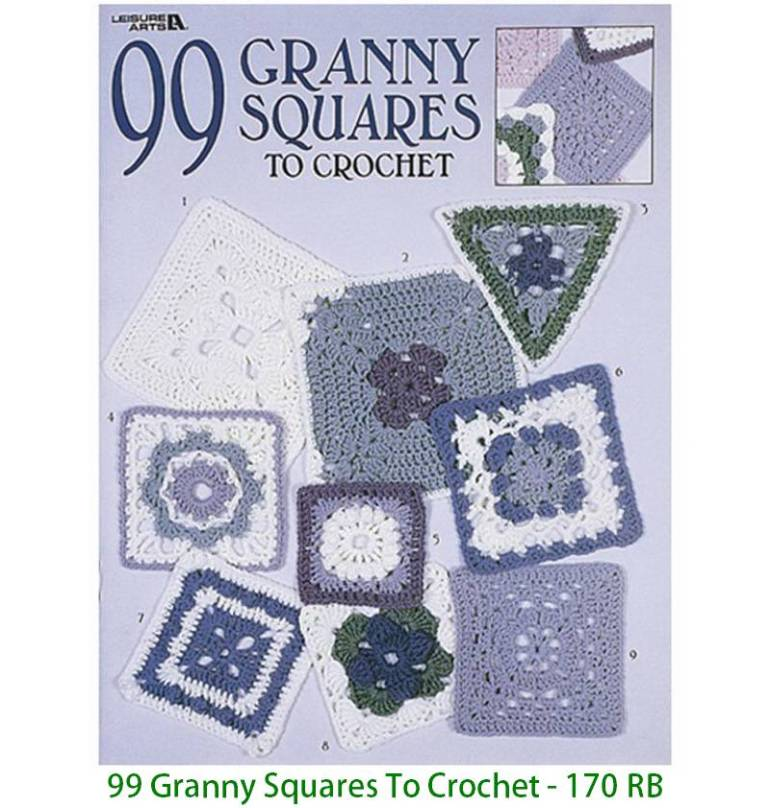 99 Granny Squares To Crochet - 170 RB