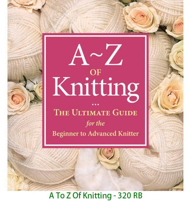 A To Z Of Knitting - 320 RB