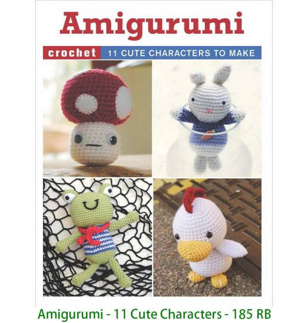 Amigurumi - 11 Cute Characters - 185 RB