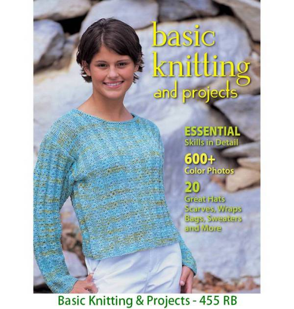 Basic Knitting & Projects - 455 RB
