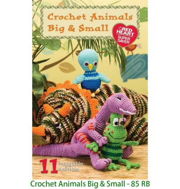 Crochet Animals Big & Small - 85 RB