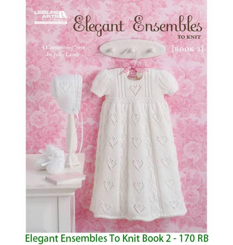 Elegant Ensembles To Knit Book 2 - 170 RB