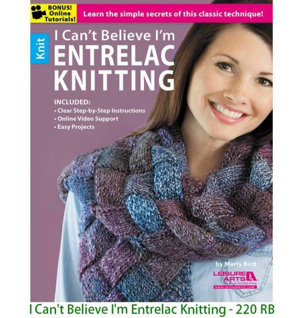 I Can't Believe I'm Entrelac Knitting - 220 RB