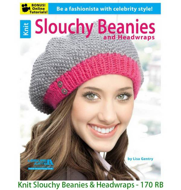 Knit Slouchy Beanies & Headwraps - 170 RB