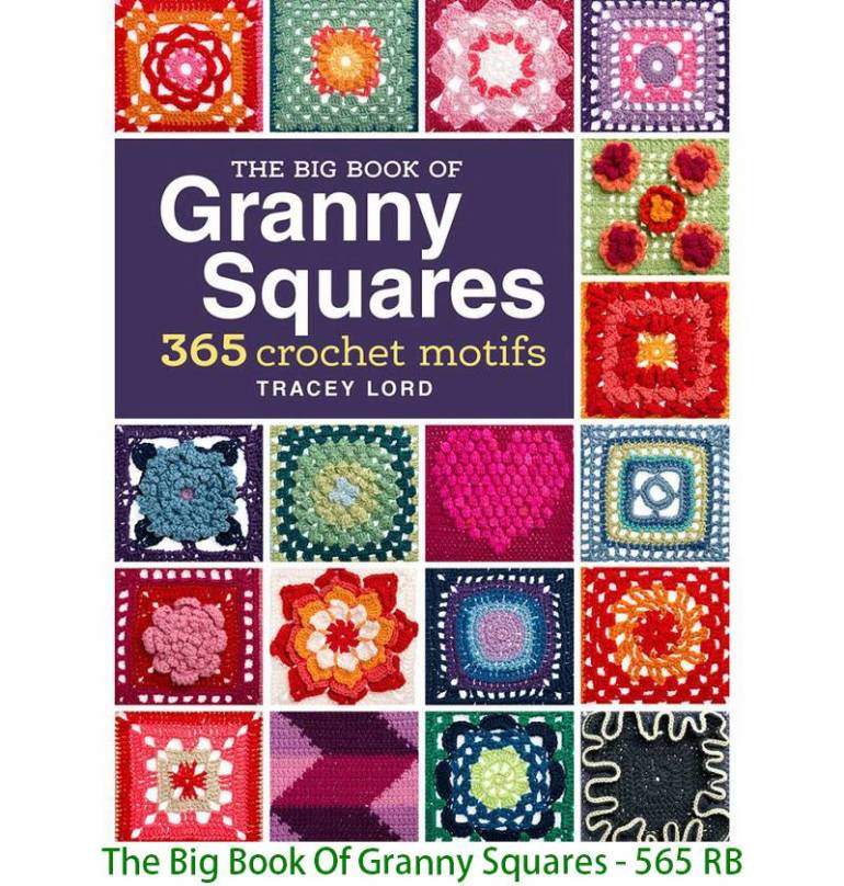 The Big Book Of Granny Squares - 565 RB