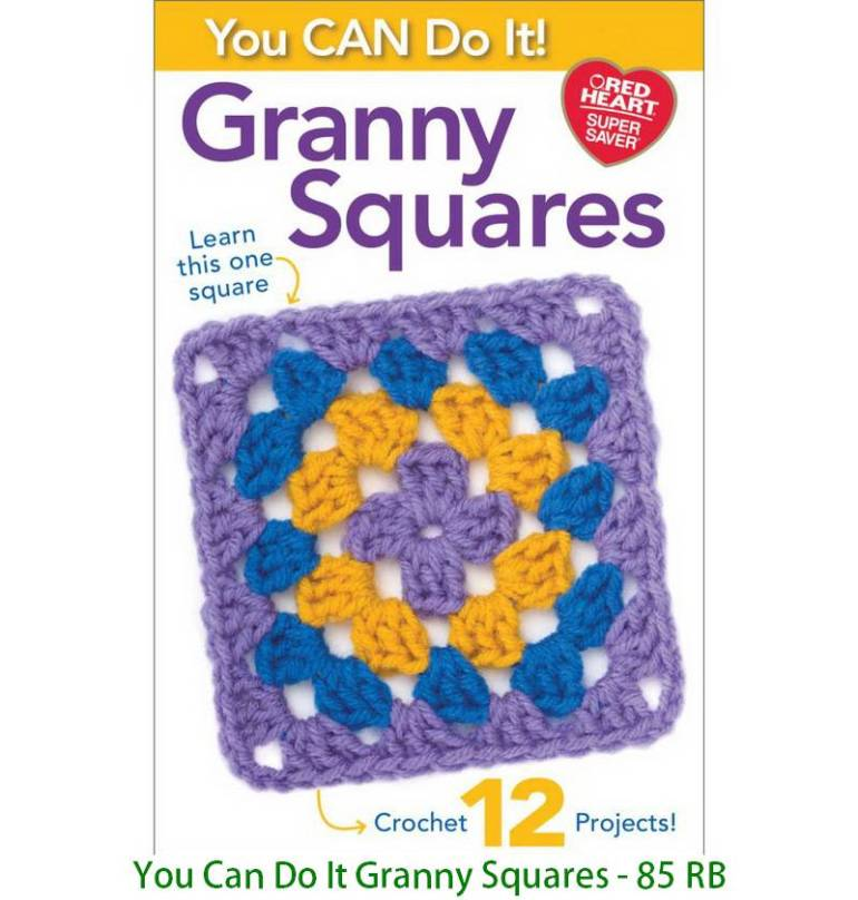 You Can Do It Granny Squares - 85 RB