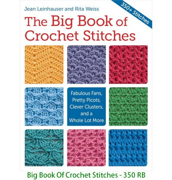Big Book Of Crochet Stitches - 350 RB