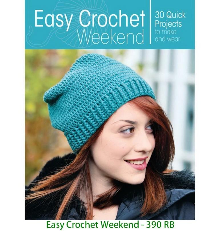 Easy Crochet Weekend - 390 RB