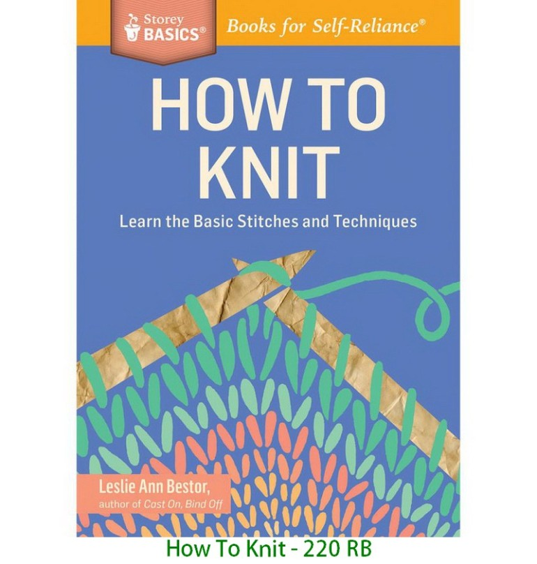 How To Knit - 220 RB