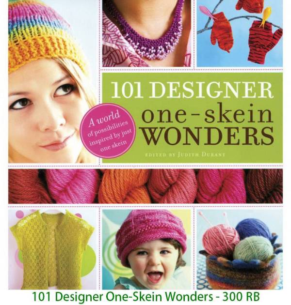 101 Designer One-Skein Wonders - 300 RB