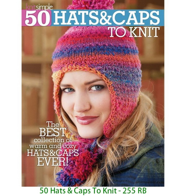 50 Hats & Caps To Knit - 255 RB