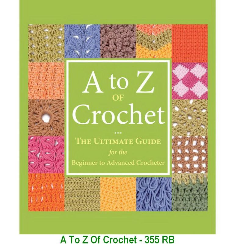 A To Z Of Crochet - 355 RB